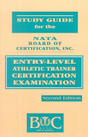 Study Guide For The Nata Board Of Certification Inc Entry Level Athletic Trainer Certification Examination
