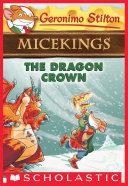 Pdf The Dragon Crown (Geronimo Stilton Micekings #7) Telecharger
