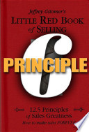 Little Red Book of Selling Principle 6