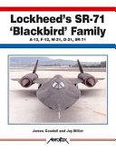 Lockheed's SR-71 'Blackbird' Family