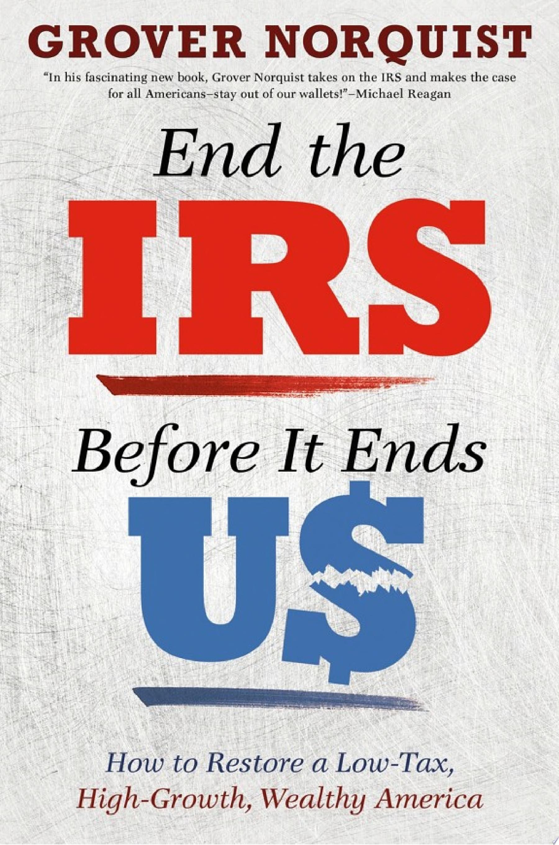 End the IRS Before It Ends Us