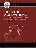 Prehistoric Woodworking