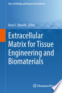Extracellular Matrix for Tissue Engineering and Biomaterials Book