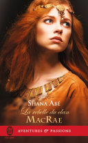 La rebelle du clan MacRae Pdf/ePub eBook