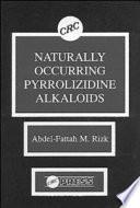 Naturally Occurring Pyrrolizidine Alkaloids Book