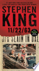 """11/22/63: A Novel"" by Stephen King"