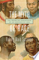 The Myth of Race Book
