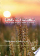 Heat Treatments for Postharvest Pest Control Book