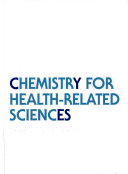 Chemistry for Health related Sciences Book