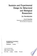 Statistics and Experimental Design for Behavioral and Biological Researchers