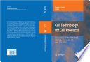 """""""Cell Technology for Cell Products: Proceedings of the 19th ESACT Meeting, Harrogate, UK, June 5-8, 2005"""" by Rodney Smith"""