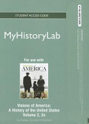 Visions of America New Myhistorylab Standalone Access Card