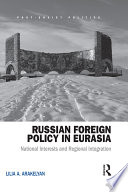 Russian Foreign Policy in Eurasia