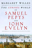 The Curious World of Samuel Pepys and John Evelyn [Pdf/ePub] eBook