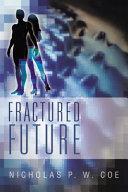 Fractured Future Pdf/ePub eBook