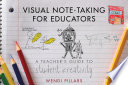 Visual Note Taking For Educators A Teacher S Guide To Student Creativity PDF