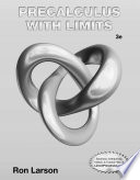 Student Study and Solutions Manual for Larson s Precalculus with Limits  3rd