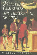 Mercenary Companies and the Decline of Siena