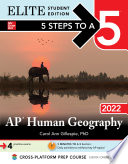 5 Steps to a 5  AP Human Geography 2022 Elite Student Edition