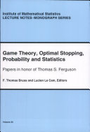 Game Theory, Optimal Stopping, Probability and Statistics