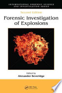 Forensic Investigation of Explosions, Second Edition