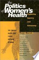 The Politics of Women s Health