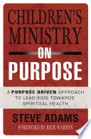 Children s Ministry on Purpose