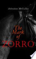 Free The Mark of Zorro Read Online