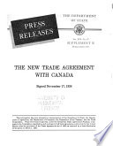 The New Trade Agreement with Canada Signed November 17  1938 Book