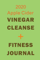 2020 Apple Cider Vinegar Cleanse Fitness Journal