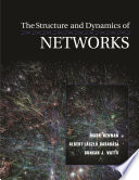 The Structure and Dynamics of Networks