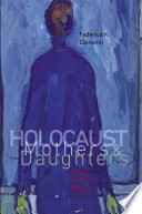 Holocaust Mothers and Daughters