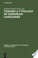 Toward a Typology of European Languages