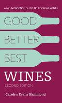 Good  Better  Best Wines  2e