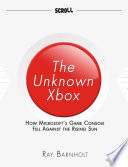 The Unknown Xbox