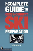 The Complete Guide to Cross Country Ski Preparation