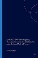 Cultural Travel and Migrancy