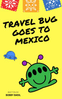 Travel Bug Goes to Mexico