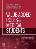Value Added Roles for Medical Students  E Book