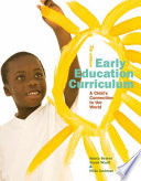 """Early Education Curriculum: A Child's Connection to the World"" by Nancy Beaver, Susan Wyatt, Hilda Jackman"