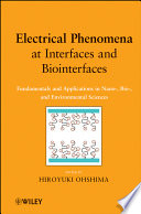 Electrical Phenomena at Interfaces and Biointerfaces