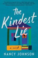 The Kindest Lie  a Novel