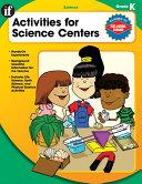 Activities for Science Centers, Grade K
