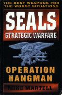 Seals Strategic Warfare: Operation Hangman Pdf/ePub eBook