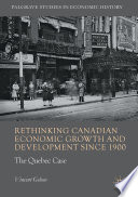 Rethinking Canadian Economic Growth and Development since 1900 Book
