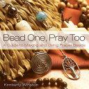 Bead One  Pray Too