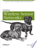 Building Wireless Sensor Networks Book