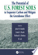 The Potential Of U S Forest Soils To Sequester Carbon And Mitigate The Greenhouse Effect Book PDF