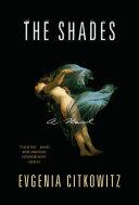 The Shades: A Novel Pdf/ePub eBook