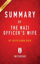 Summary of the Nazi Officer s Wife Book
